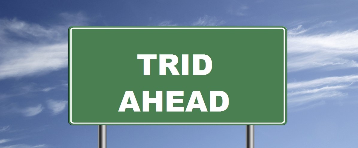 What is TRID and how will it affect you when getting a Conventional Fannie Mae or Freddie Mac Loan?